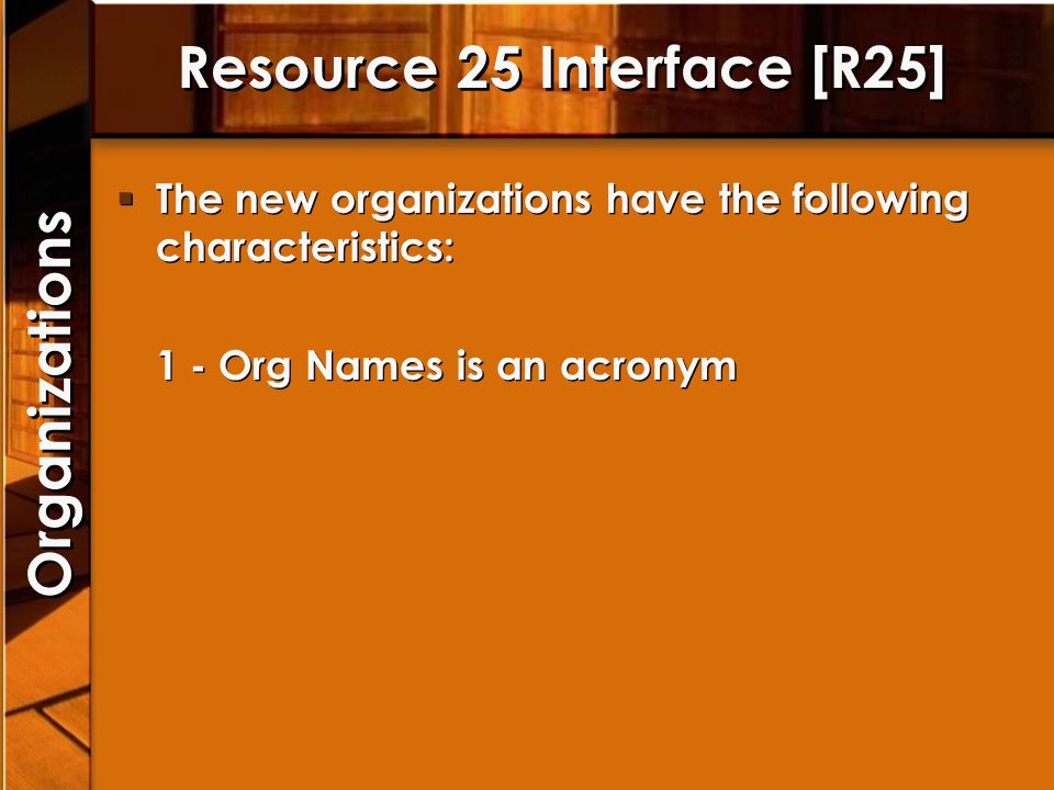 Resource 25 Interface [R25]